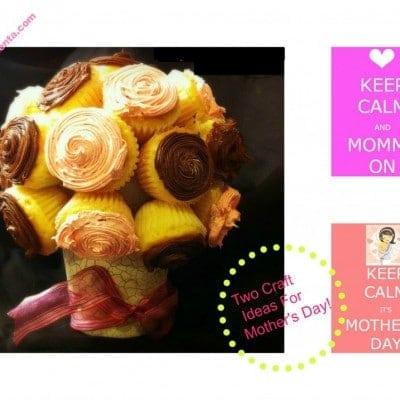 Ideas para el Dia de las Madres!