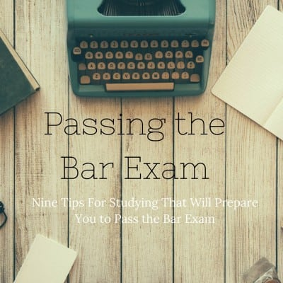 Passing the Bar Exam – Nine Tips For Studying Effectively