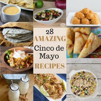 28 Amazing Cinco De Mayo Recipes