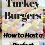 Backyard BBQ Ideas - Turkey Burgers and more!