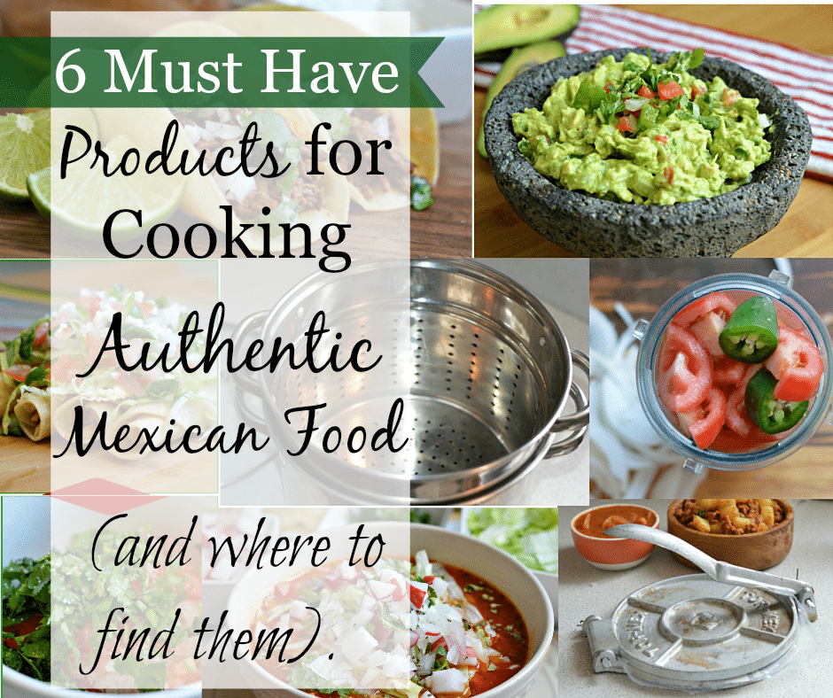 If you want to cook Mexican food like a native, you will want to purchase these 6 essential kitchen products.