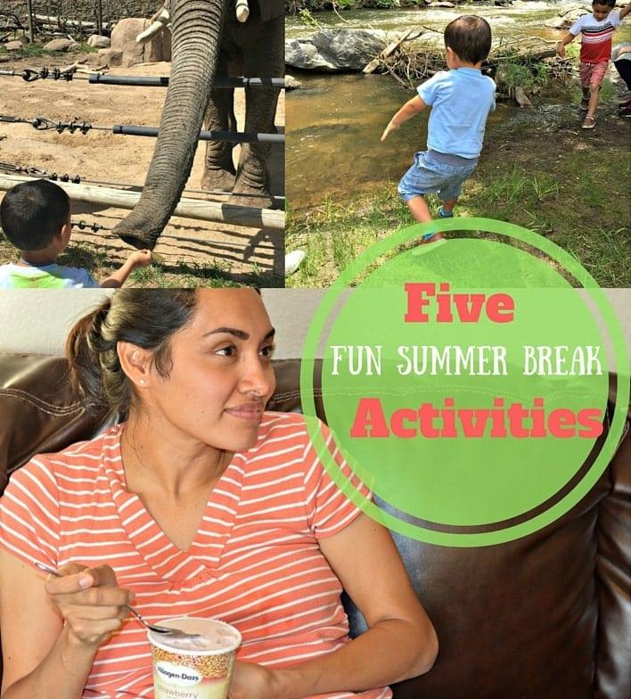 Five Fun Summer Break Activities