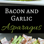 Bacon and Garlic Asparagus