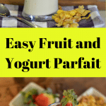 These Easy Fruit and Yogurt Parfaits are so delicious and are a perfect way to start your day and year.