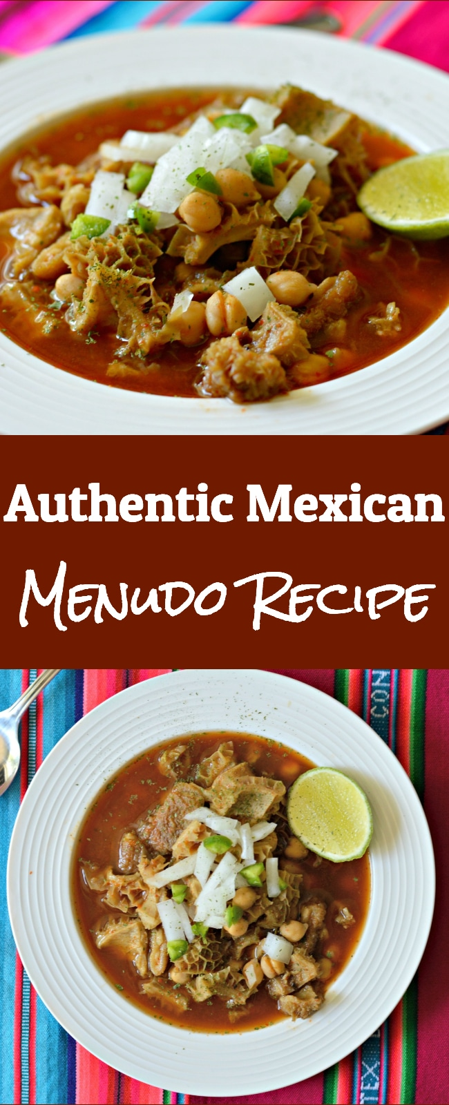 This Authentic Mexican Menudo Recipe is as Mexican as it gets and you will be surprised how good it is!