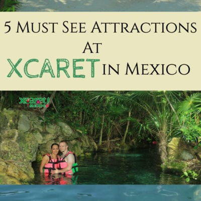 Five Must-See Attractions at Xcaret in Playa del Carmen Mexico